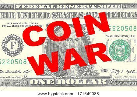 Coin War - Financial Concept