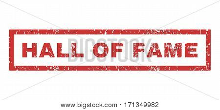 Hall Of Fame text rubber seal stamp watermark. Tag inside rectangular shape with grunge design and unclean texture. Horizontal vector red ink sign on a white background.
