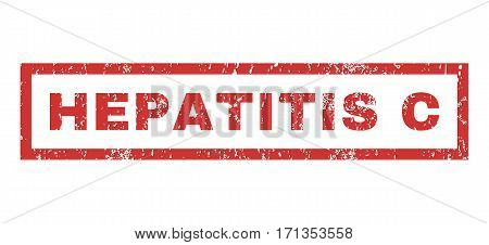 Hepatitis C text rubber seal stamp watermark. Tag inside rectangular banner with grunge design and dust texture. Horizontal vector red ink sticker on a white background.