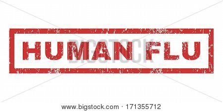 Human Flu text rubber seal stamp watermark. Caption inside rectangular banner with grunge design and dust texture. Horizontal vector red ink sticker on a white background.