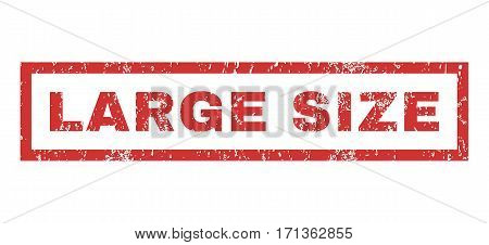 Large Size text rubber seal stamp watermark. Tag inside rectangular shape with grunge design and dust texture. Horizontal vector red ink sticker on a white background.