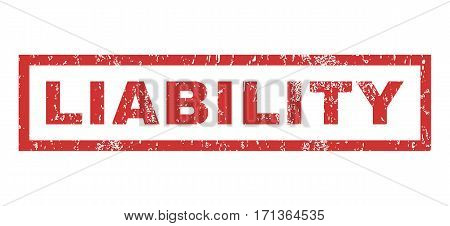 Liability text rubber seal stamp watermark. Tag inside rectangular shape with grunge design and dirty texture. Horizontal vector red ink sign on a white background.