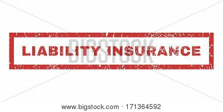Liability Insurance text rubber seal stamp watermark. Tag inside rectangular shape with grunge design and unclean texture. Horizontal vector red ink emblem on a white background.