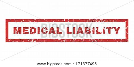 Medical Liability text rubber seal stamp watermark. Tag inside rectangular banner with grunge design and dust texture. Horizontal vector red ink sign on a white background.