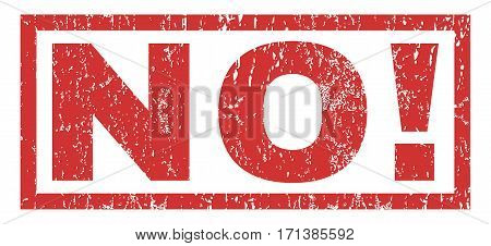 No exclamation text rubber seal stamp watermark. Caption inside rectangular shape with grunge design and scratched texture. Horizontal vector red ink sign on a white background.