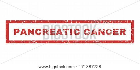 Pancreatic Cancer text rubber seal stamp watermark. Caption inside rectangular banner with grunge design and scratched texture. Horizontal vector red ink sign on a white background.