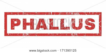 Phallus text rubber seal stamp watermark. Caption inside rectangular shape with grunge design and scratched texture. Horizontal vector red ink sign on a white background.