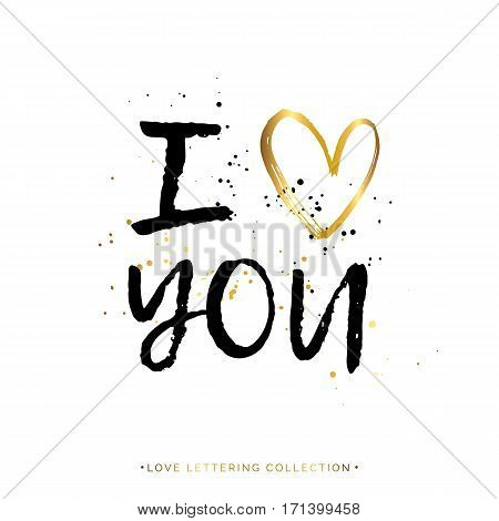 I love you text with gold heart and black splashes isolated on white background, hand painted letter, golden vector love lettering for holiday card, invitation, wedding, handwritten calligraphy