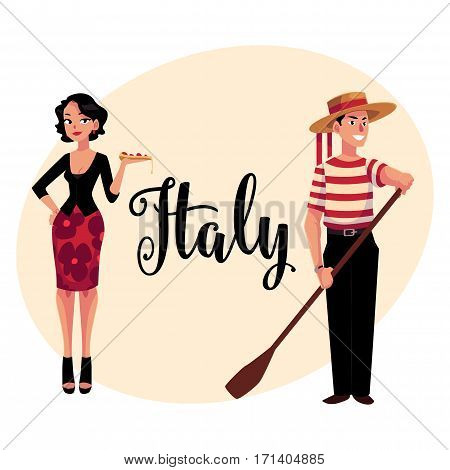 Man and woman symbolizing Italian traditions, fashion and cuisine, cartoon vector illustration with place for text. Italian gondolier and fashionable woman holding pizza, symbols of Italy