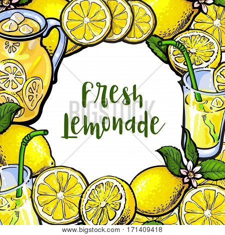Square frame of lemons and lemonade with round place for text, sketch vector illustration on white background. Hand drawn lemons, lemonade, jar and glasses as round frame, banner, label design