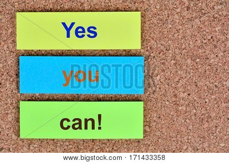 Yes you can.Inspirational quote on colorful notes