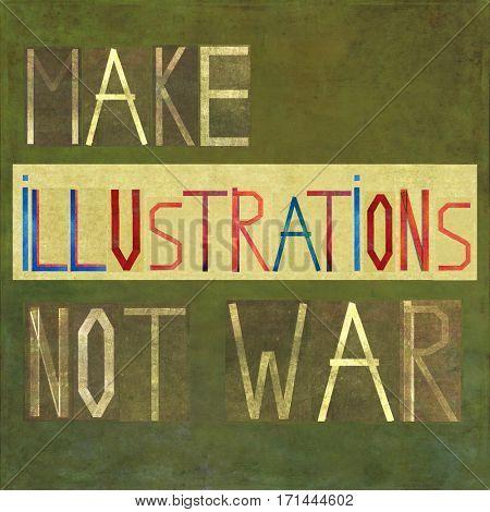 Make illustrations not war