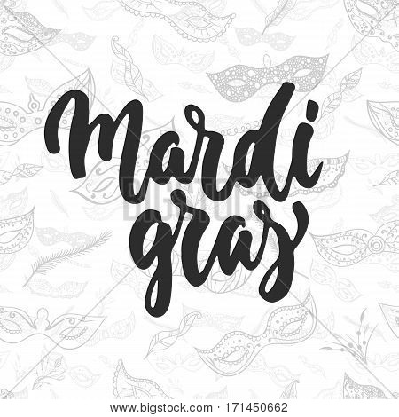 Mardi Gras - hand drawn carnival lettering phrase isolated on the white background. Fun brush ink inscription for photo overlays greeting card or t-shirt print poster design