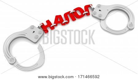Tax like shackles. Steel handcuffs with red word