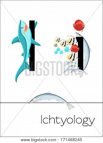 Flash card letter I is for Ichtyology. Science alphabet for kids. Puzzle ABC flash cards series. Cartoon vector illustration in flat style.