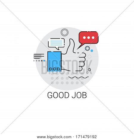 Good Job Appreciations Business Evaluation Icon Vector Illustration