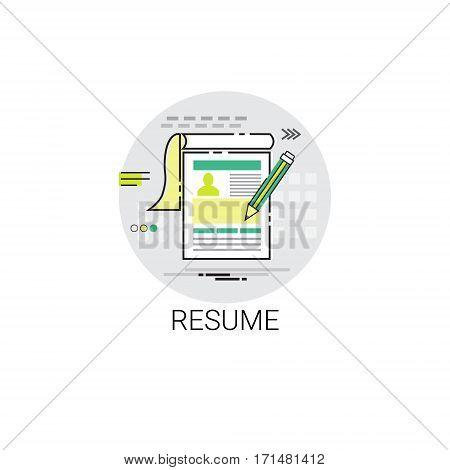 Resume CV Form Job Vacancy Recruitment Application Icon Vector Illustration