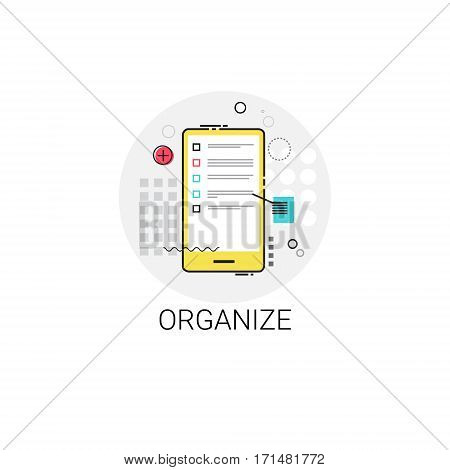Organize Application Organizer Cell Smart Phone Icon Vector Illustration
