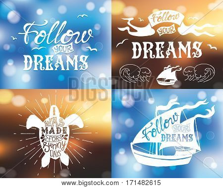 Set of Typography posters with lettering with bokeh. The inscription quote. Abstract Blurred background