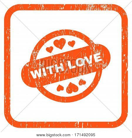 With Love Stamp Seal rubber watermark. Vector pictogram symbol inside rounded rectangle with grunge design and unclean texture. Stamp seal illustration.
