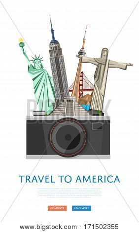 Travel to America poster with Empire State Building, Statue of Liberty and others famous architectural compositions vector illustration. Big camera on background of famous attractions. Time to travel