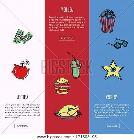 Visit USA banners. Dollars, piggy bank, hamburger, turkey, soda, popcorn, sunglasses, hollywood star hand drawn vector on colored backgrounds. Country related symbols.