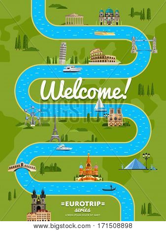 Welcome to Europe poster with famous attractions along winding river vector illustration. Travel design with Eiffel Tower, Leaning Tower, Kremlin, Coliseum. Worldwide traveling, time to travel concept
