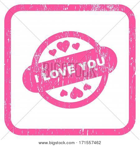I Love You Stamp Seal rubber watermark. Vector pictogram symbol inside rounded rectangular frame with grunge design and scratched texture. Stamp seal illustration.