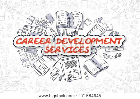Career Development Services - Hand Drawn Business Illustration with Business Doodles. Red Inscription - Career Development Services - Doodle Business Concept.
