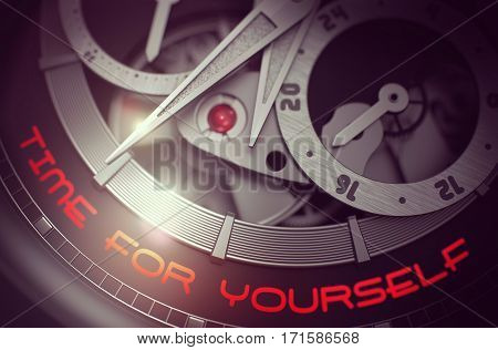 Time For Yourself - Inscription on Mechanical Watch with Visible Mechanism, Clockwork Close Up. Luxury, Mens Vintage Accessory. Business and Work Concept. 3D.