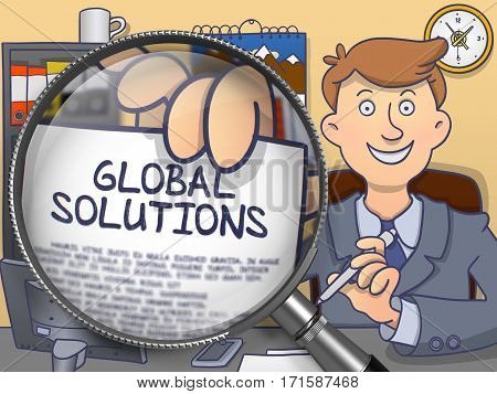 Businessman in Office Shows Paper with Concept Global Solutions. Closeup View through Lens. Colored Doodle Style Illustration.