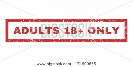 Adults 18 Plus Only text rubber seal stamp watermark. Tag inside rectangular banner with grunge design and scratched texture. Horizontal vector red ink emblem on a white background.