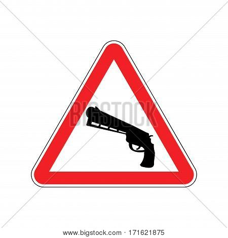 Attention Crime. Gun In Red Triangle. Road Sign Caution Weapon