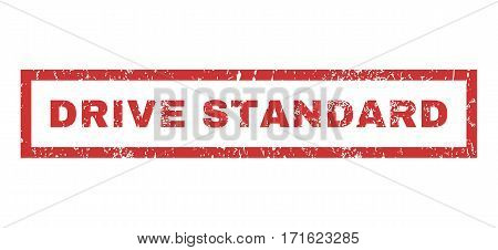 Drive Standard text rubber seal stamp watermark. Caption inside rectangular banner with grunge design and unclean texture. Horizontal vector red ink emblem on a white background.