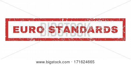 Euro Standards text rubber seal stamp watermark. Tag inside rectangular banner with grunge design and dirty texture. Horizontal vector red ink sticker on a white background.