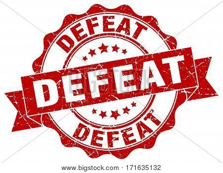 defeat. stamp. sign. seal. round. retro. ribbon