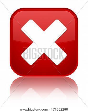 Cancel Icon Shiny Red Square Button
