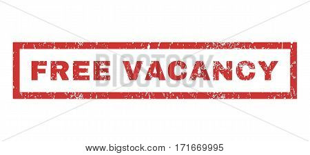 Free Vacancy text rubber seal stamp watermark. Caption inside rectangular shape with grunge design and unclean texture. Horizontal vector red ink sign on a white background.