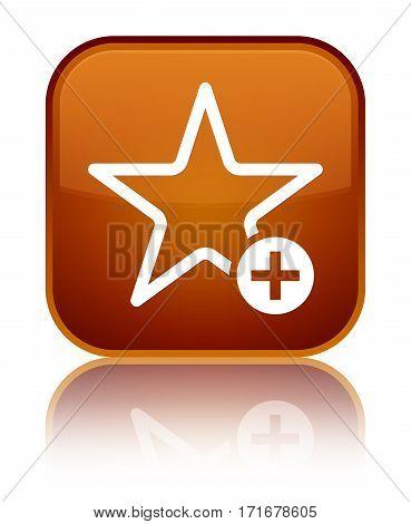 Add To Favorite Icon Shiny Brown Square Button