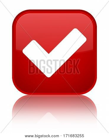 Validate Icon Shiny Red Square Button
