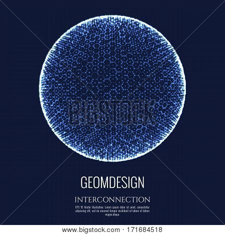 3D sphere consists of mesh and dot. Connection concept design. Globe interconnection and communication. Vector Illustration.