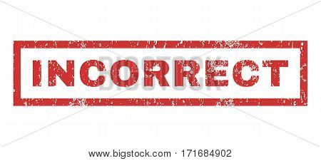 Incorrect text rubber seal stamp watermark. Tag inside rectangular banner with grunge design and unclean texture. Horizontal vector red ink sticker on a white background.