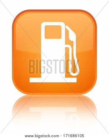 Fuel Dispenser Icon Shiny Orange Square Button