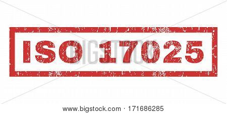ISO 17025 text rubber seal stamp watermark. Tag inside rectangular shape with grunge design and scratched texture. Horizontal vector red ink emblem on a white background.