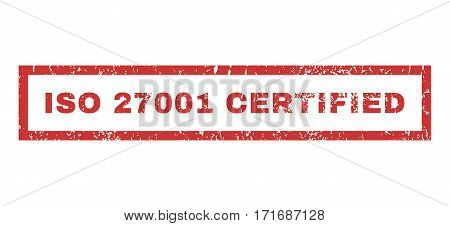 ISO 27001 Certified text rubber seal stamp watermark. Tag inside rectangular shape with grunge design and unclean texture. Horizontal vector red ink sign on a white background.