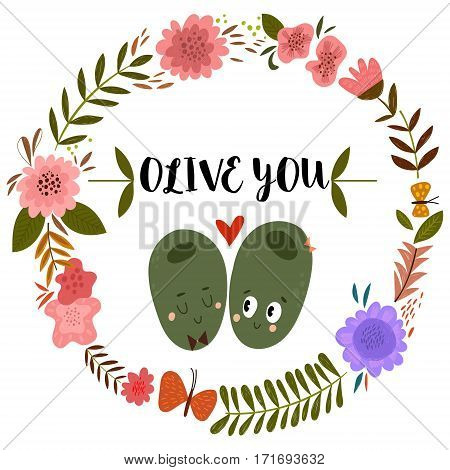 Olive You. Romantic Hand Drawn Card With Floral Frame And Olives.  Vector Illustration - Stock Vecto