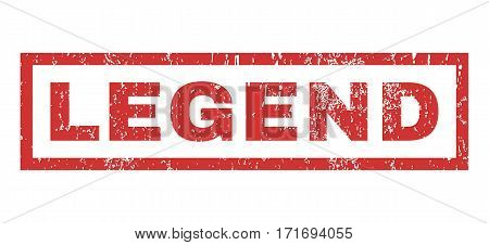 Legend text rubber seal stamp watermark. Tag inside rectangular shape with grunge design and dust texture. Horizontal vector red ink sticker on a white background.