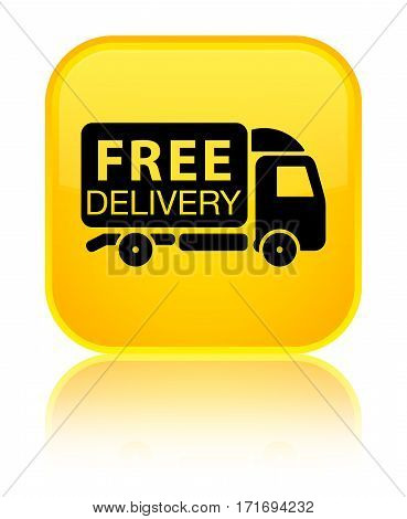 Free Delivery Truck Icon Shiny Yellow Square Button
