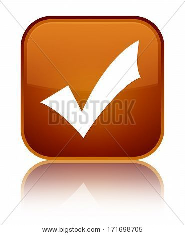 Validation Icon Shiny Brown Square Button