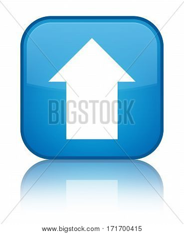 Upload Arrow Icon Shiny Cyan Blue Square Button